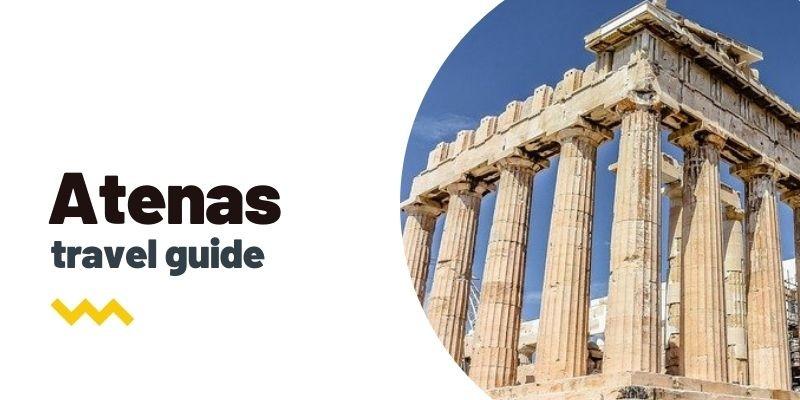 Guía de viaje: Qué ver y hacer en Atenas