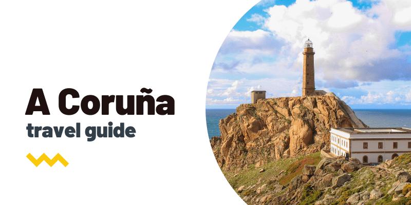 Guía de viaje: Qué ver y hacer en A Coruña