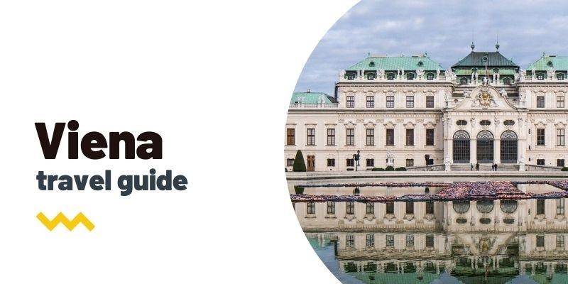 Guía de viaje: Qué ver y hacer en Viena