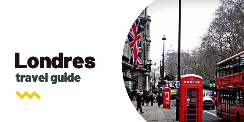Guía de viaje: Qué ver y hacer en Londres