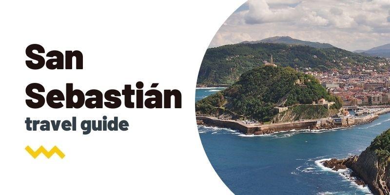 Guía de viaje: Qué ver y hacer en San Sebastián