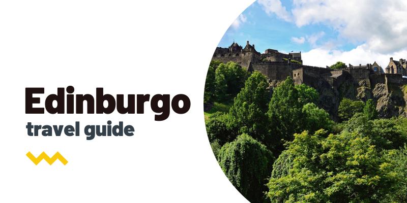 Guía de viaje: Qué ver y hacer en Edimburgo