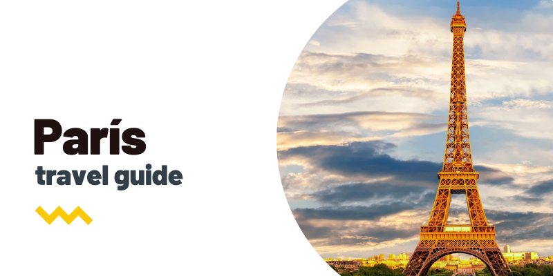 Guía de viaje: Qué ver y hacer en París