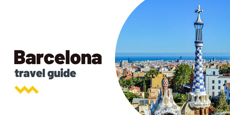 Guía de viaje: Qué ver y hacer en Barcelona