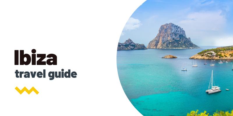 Guía de viaje: Qué ver y hacer en Ibiza