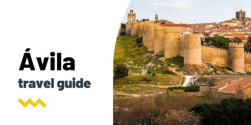 Guía de viaje: Qué ver y hacer en Ávila