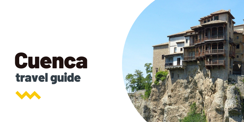 Travel guide: What to see and do in Cuenca