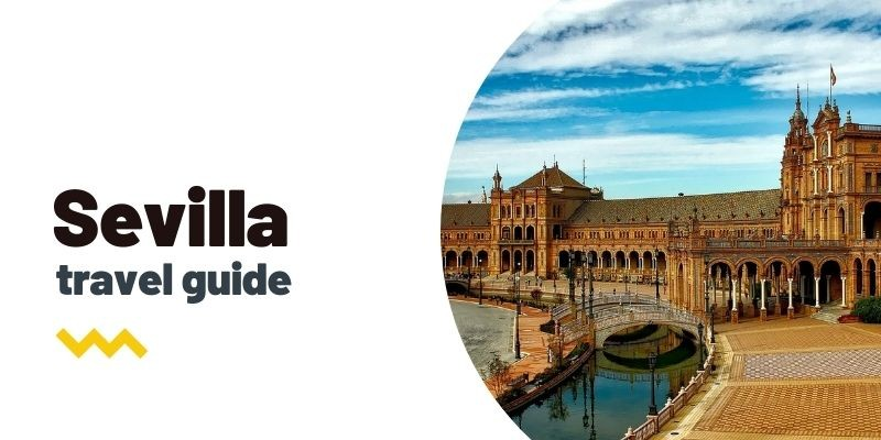 Travel guide: What to see and do in Seville
